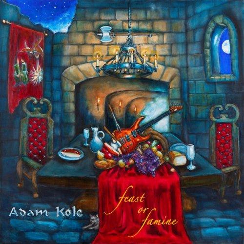 Adam Kole - Feast or Famine (2017)