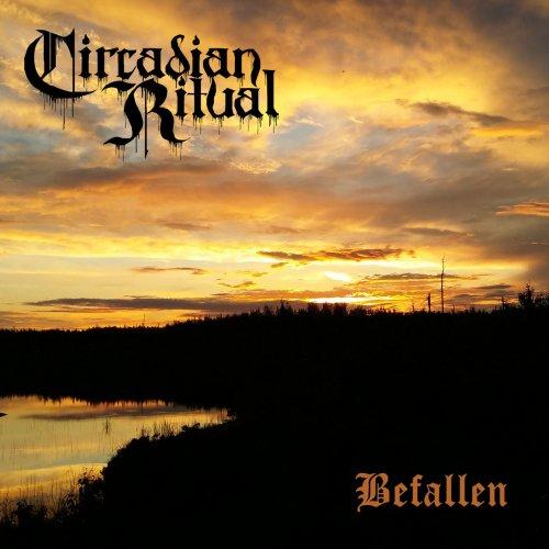 Circadian Ritual - Befallen (2017)