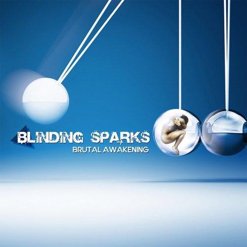 Blinding Sparks - Brutal Awakening (2017)