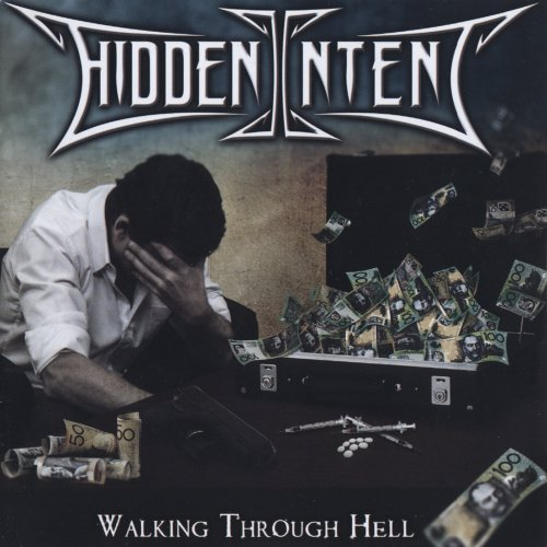 Hidden Intent - Walking Through Hell (2013)