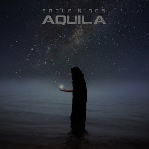 Eagle Kings - Aquila (2017)