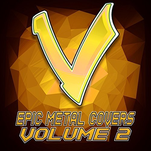 Little V - Epic Metal Covers Vol 2 (2017)