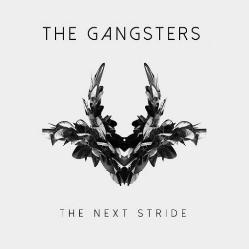 The Gangsters - The Next Stride (2017)