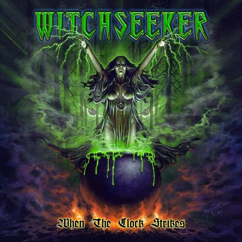 Witchseeker - When The Clock Strikes (2017)