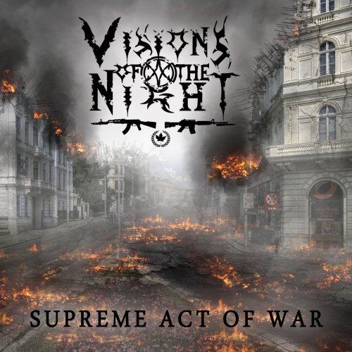Visions Of The Night - Supreme Act Of War (2017)