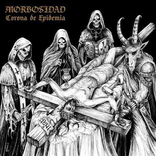 Morbosidad - Corona De Epidemia (2017)