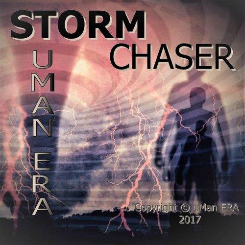Uman Era - Storm Chaser (2017)