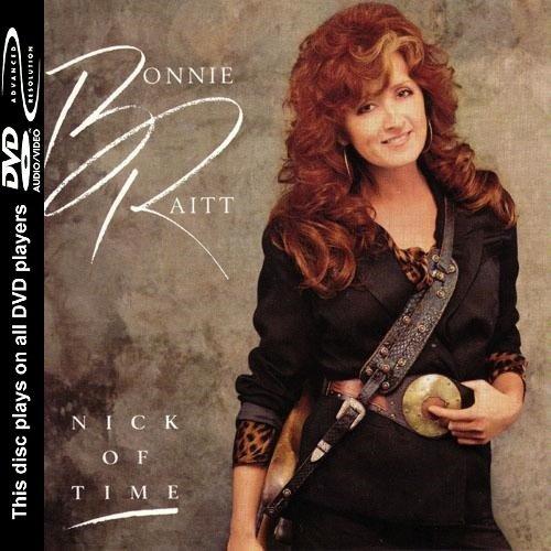Bonnie Raitt - Nick of Time [DVD-Audio] (2004)