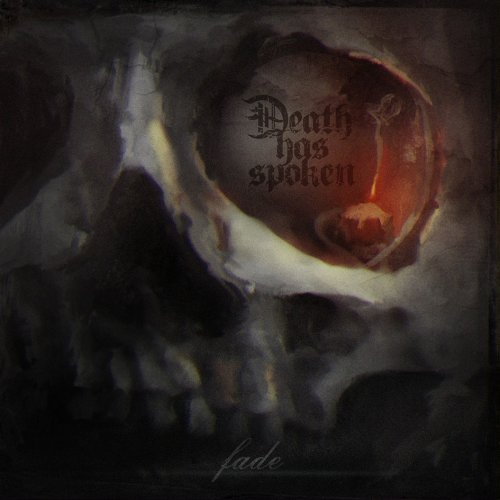 Death Has Spoken - Fade (2017)