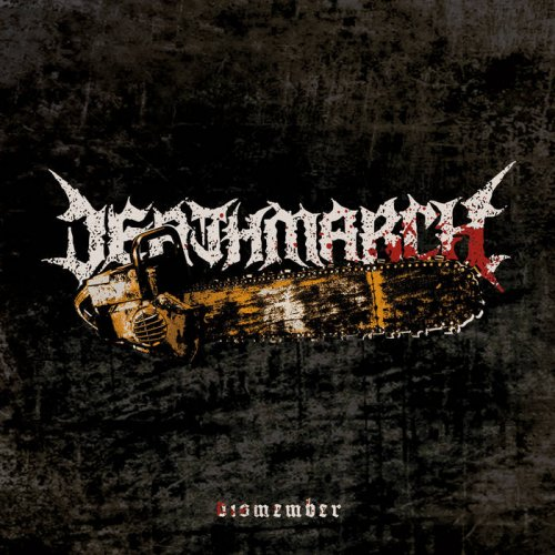 Deathmarch - Dismember [EP] (2017)