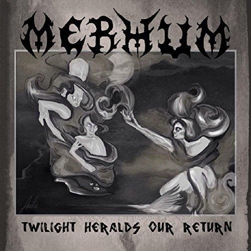 Merhum - Twilight Heralds Our Return (2017)