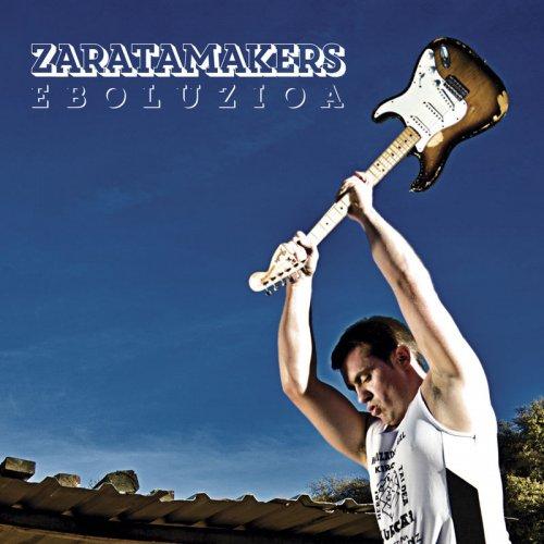 Zaratamakers - Eboluzioa (2017)