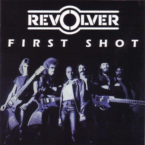 Revolver - First Shot (1981) ( Reissue 2017)