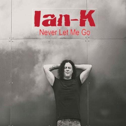 Ian K. – Never Let Me Go (2017)