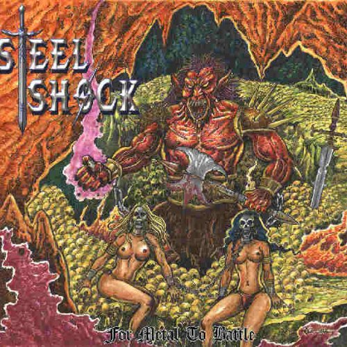 Steel Shock - For Metal To Battle (2017)