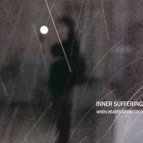 Inner Suffering - When Hearts Grow Cold (2017)