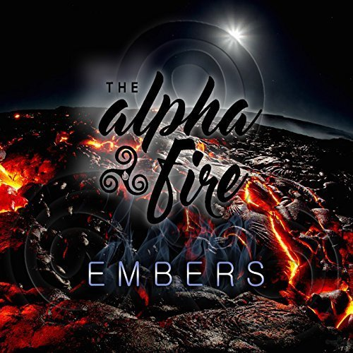 The Alpha Fire - Embers (2017)