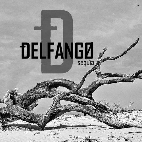 Delfango - Sequïa (2017)