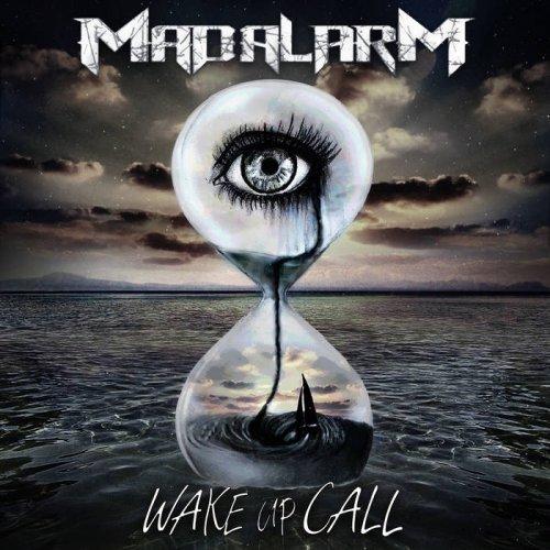Mad:alarM - Wake up Call (2017)