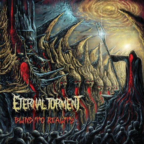 Eternal Torment - Blind to Reality (EP) (2017)