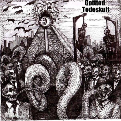 Gotttod - Todeskult (2017)