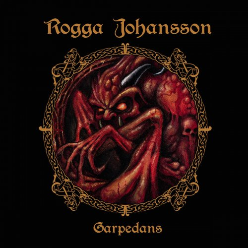 Rogga Johansson - Garpedans (2017)