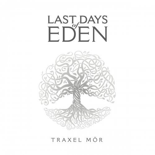 Last Days Of Eden - Traxel Mör (2017)
