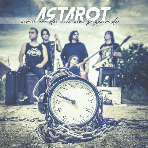 Astarot - Una Vida En Un Segundo (2017)