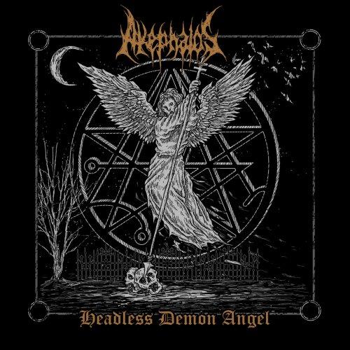 Akephalos - Headless Demon Angel (2017)