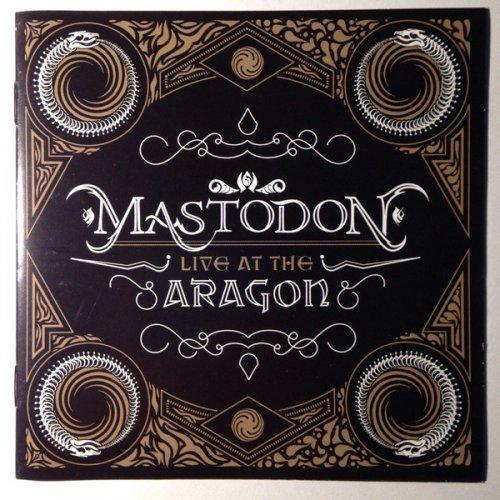 Mastodon - Live At The Aragon (2011) (WebDL 1080p)