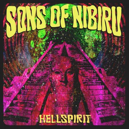 Sons Of Nibiru - Hellspirit (2017)