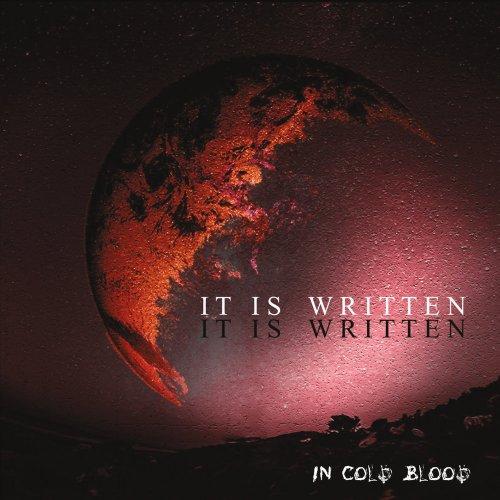It Is Written - In Cold Blood (2017)