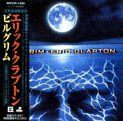 Eric Clapton - Pilgrim (Japan Edition) (1998)