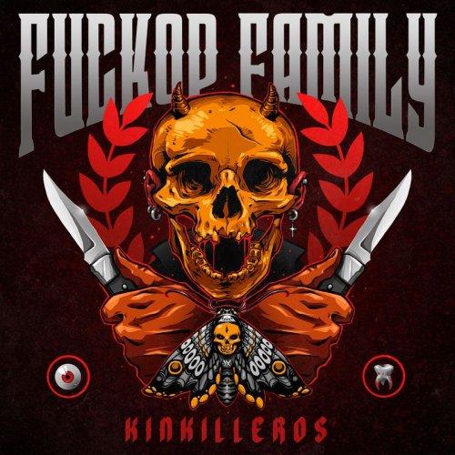 Fuckop Family - Kinkilleros (2017)