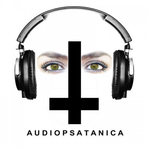 Audiopsicotica - Audiopsatánica (2017)