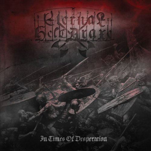 Eternal Helcaraxe - In Times of Desperation (2017)