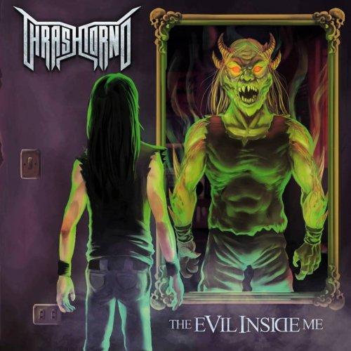 Thrashtorno - The Evil Inside Me (2017)