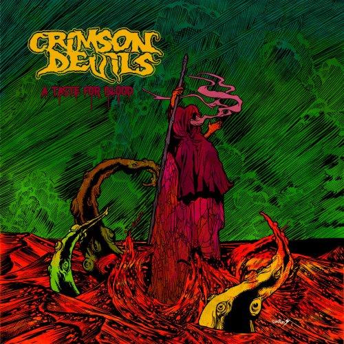 Crimson Devils - A Taste For Blood (2017)