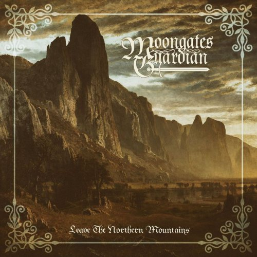 Moongates Guardian - Leave The Northern Mountains (2018)