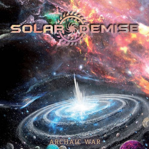 Solar Demise - Archaic War (2018)