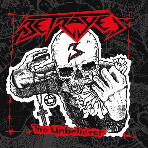 Betrayed - The Unbeliever (2017)