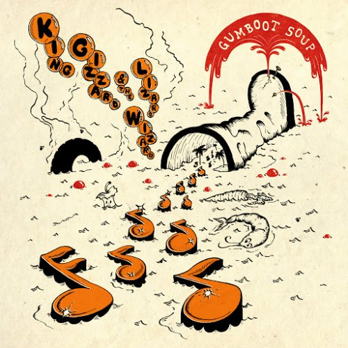King Gizzard & The Lizard Wizard - Gumboot Soup (2017)