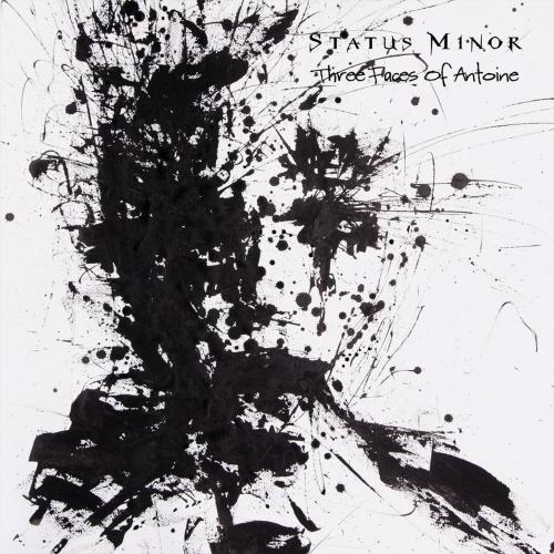 Status Minor - Three Faces of Antoine (2017)