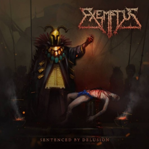 Exemptus - Sentenced by Delusion (2017)