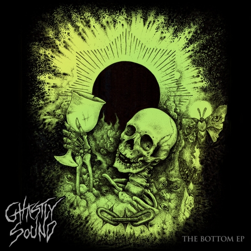 Ghastly Sound - The Bottom (EP) (2017)