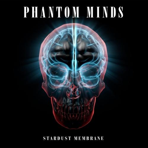 Phantom Minds - Stardust Membrane (2018)