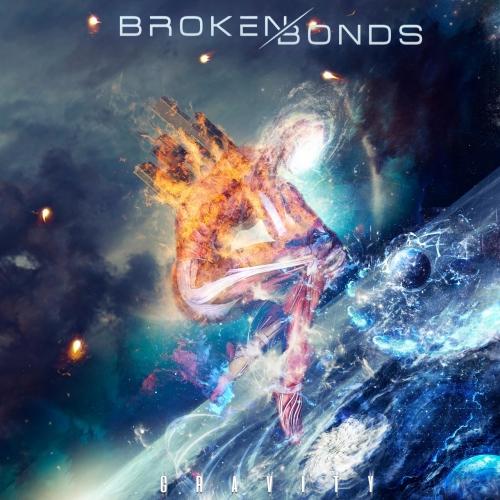 Broken Bonds - Gravity (EP) (2017)