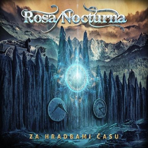Rosa Nocturna - Za Hradbami Času (2017)