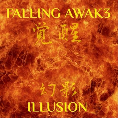 Falling Awak3 - Illusion (2017)