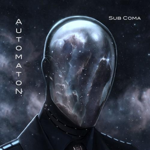 Automaton - Sub Coma (2017)